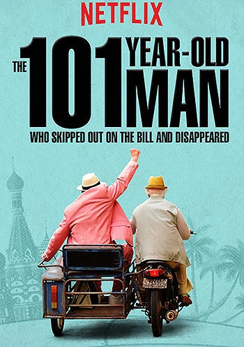 "Poster for ""The 101-Year-Old Man Who Skipped Out on the Bill and Disappeared"""