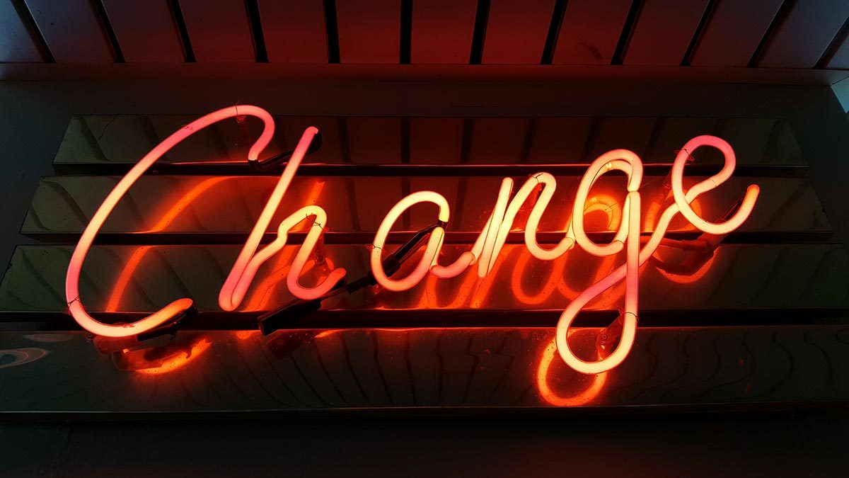 "Neon sign that reads ""Change"""